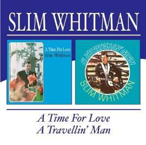 A Time For Love/A Travellin' Man