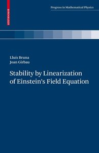 Stability by Linearization of Einstein's Field Equation