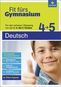 Fit fürs Gymnasium. Übergang 4 / 5 Deutsch