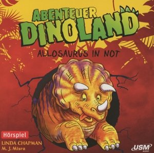 Abenteuer Dinoland 01: Allosaurus in Not