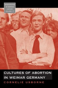 Cultures of Abortion in Weimar Germany