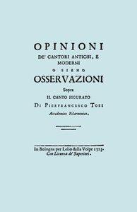 Opinioni de' Cantori Antichi, E Moderni. (Facsimile of 1723 Edit