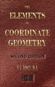 The Elements of Coordinate Geometry - Second Edition