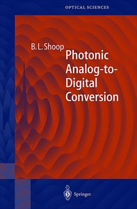 Photonic Analog to Digital Conversion