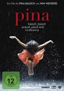 Pina - Tanzt, tanzt - sonst sind wir verloren