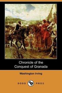 Chronicle of the Conquest of Granada (Dodo Press)