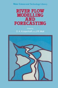 River Flow Modelling and Forecasting