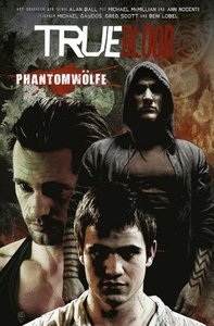 True Blood 05: Phantomwölfe