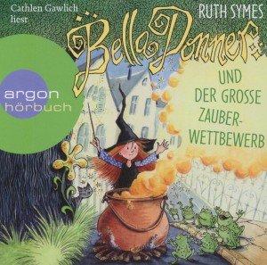 Bella Donner und der große Zauberwettbewerb