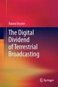The Digital Dividend of Terrestrial Broadcasting