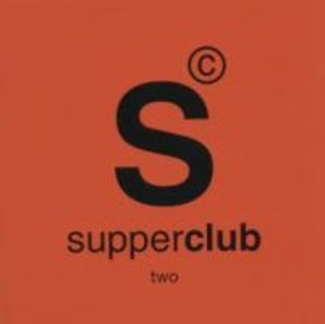 Supperclub Two