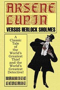 Arsene Lupin Vs. Herlock Sholmes