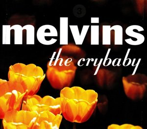 The Crybaby (Reissue)