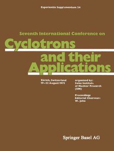 Seventh International Conference on Cyclotrons and their Applica