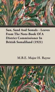 Sun, Sand And Somals - Leaves From The Note-Book Of A District C