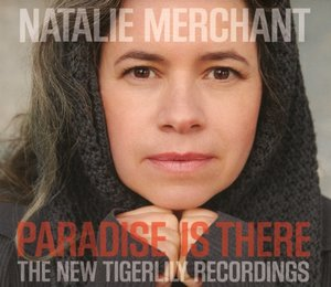 Paradise Is There-The New Tigerlily Recordings
