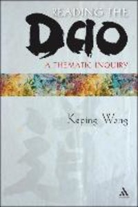 Reading the Dao: A Thematic Inquiry
