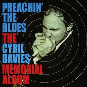Preachin' The Blues-Cyril Davis Memorial Album