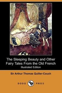 The Sleeping Beauty and Other Fairy Tales from the Old French (I