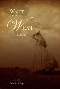 Want to Go West Lady?
