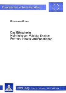Das Ethische in Heinrichs von Veldeke Eneide- Formen, Inhalte un