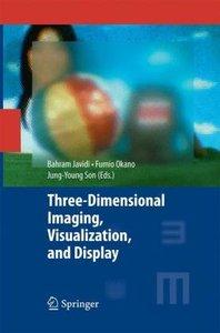 Three-Dimensional Imaging, Visualization, and Display