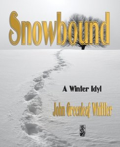 Snowbound - A Winter Idyl