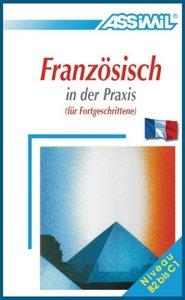 Assimil-Methode. Französisch in der Praxis. Lehrbuch