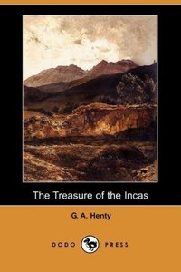 The Treasure of the Incas (Dodo Press)