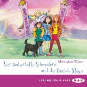 Vier zauberhafte Schwestern und die fremde Magie