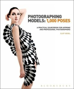 Photographing Models: 1000 Poses