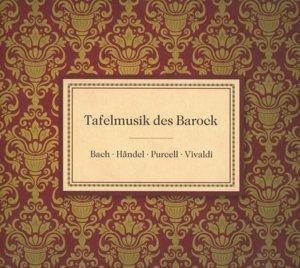 Tafelmusik des Barock