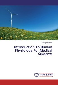Introduction To Human Physiology For Medical Students