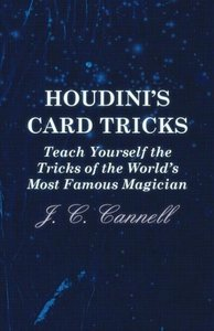 Houdini's Card Tricks - Teach Yourself the Tricks of the World's
