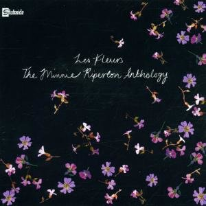Les Fleurs-The Minnie Riperton Amthology