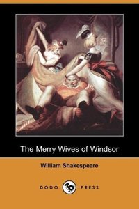 The Merry Wives of Windsor (Dodo Press)