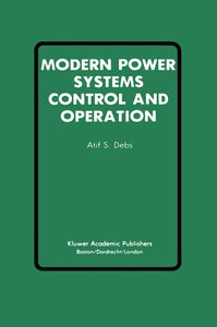 Modern Power Systems Control and Operation