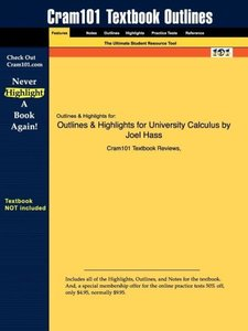 Outlines & Highlights for University Calculus by Joel Hass
