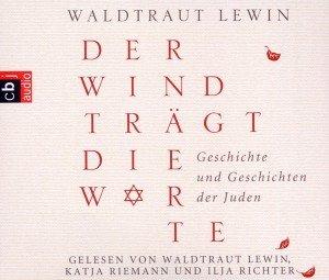 Der Wind trägt die Worte-Geschichten der Juden
