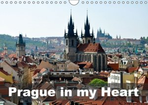 Prague in my heart (Wall Calendar 2015 DIN A4 Landscape)