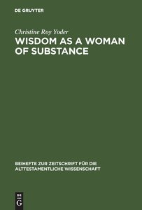 Wisdom as a Woman of Substance