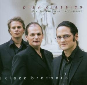 Klazz Brothers Play Classics