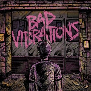 Bad Vibrations-Coloured Vinyl