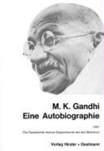 Eine Autobiographie oder Die Geschichte meiner Experimente mit d