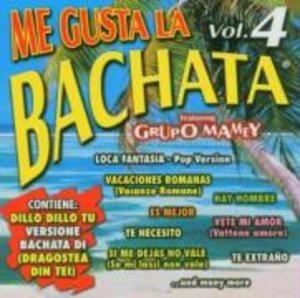 Me Gusta La Bachata 4