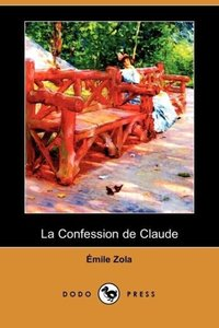 La Confession de Claude (Dodo Press)