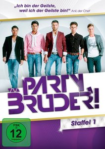 Party, Bruder! - Staffel 1