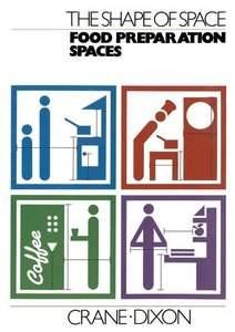 The Shape of Space: Food Preparation Spaces