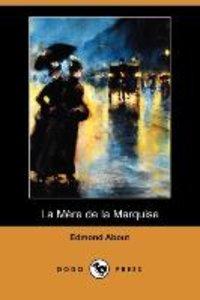 La Mere de La Marquise (Dodo Press)