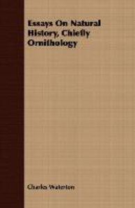Essays On Natural History, Chiefly Ornithology